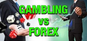Gambling versus Forex Trading